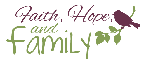 Faith, Hope and Family